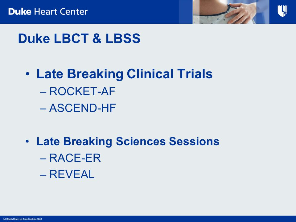 Late Breaking Clinical Trials