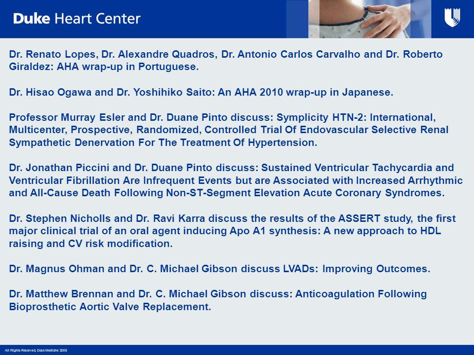 Dr. Renato Lopes, Dr. Alexandre Quadros, Dr