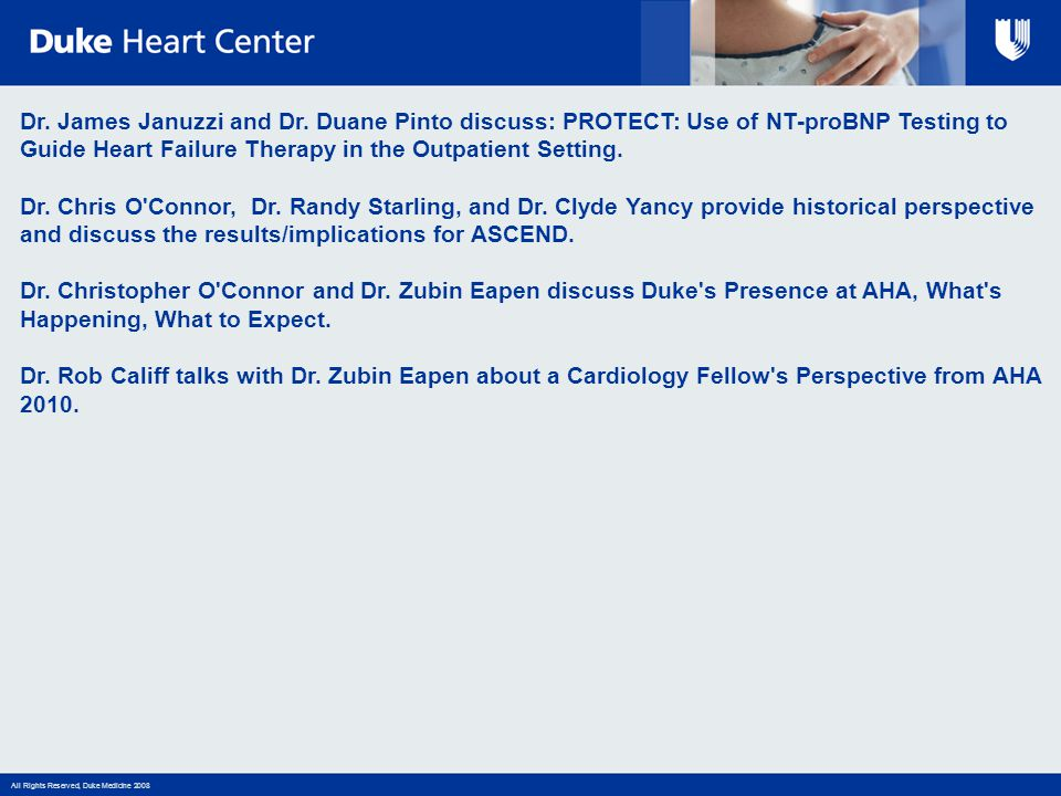 Dr. James Januzzi and Dr. Duane Pinto discuss: PROTECT: Use of NT-proBNP Testing to Guide Heart Failure Therapy in the Outpatient Setting. Dr. Chris O Connor, Dr. Randy Starling, and Dr. Clyde Yancy provide historical perspective and discuss the results/implications for ASCEND.