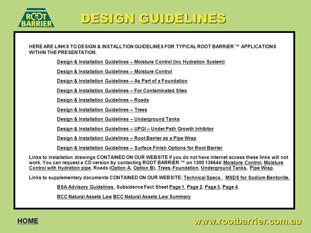 DESIGN GUIDELINES c www.rootbarrier.com.au HOME