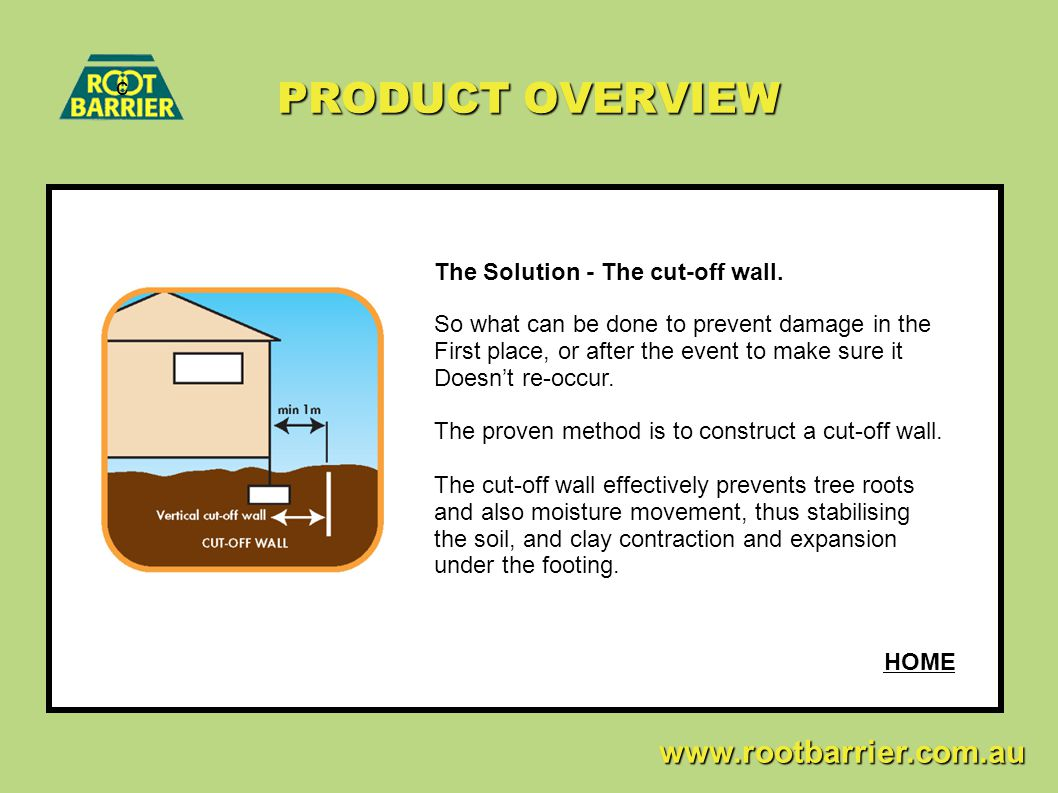 PRODUCT OVERVIEW c The Solution - The cut-off wall.