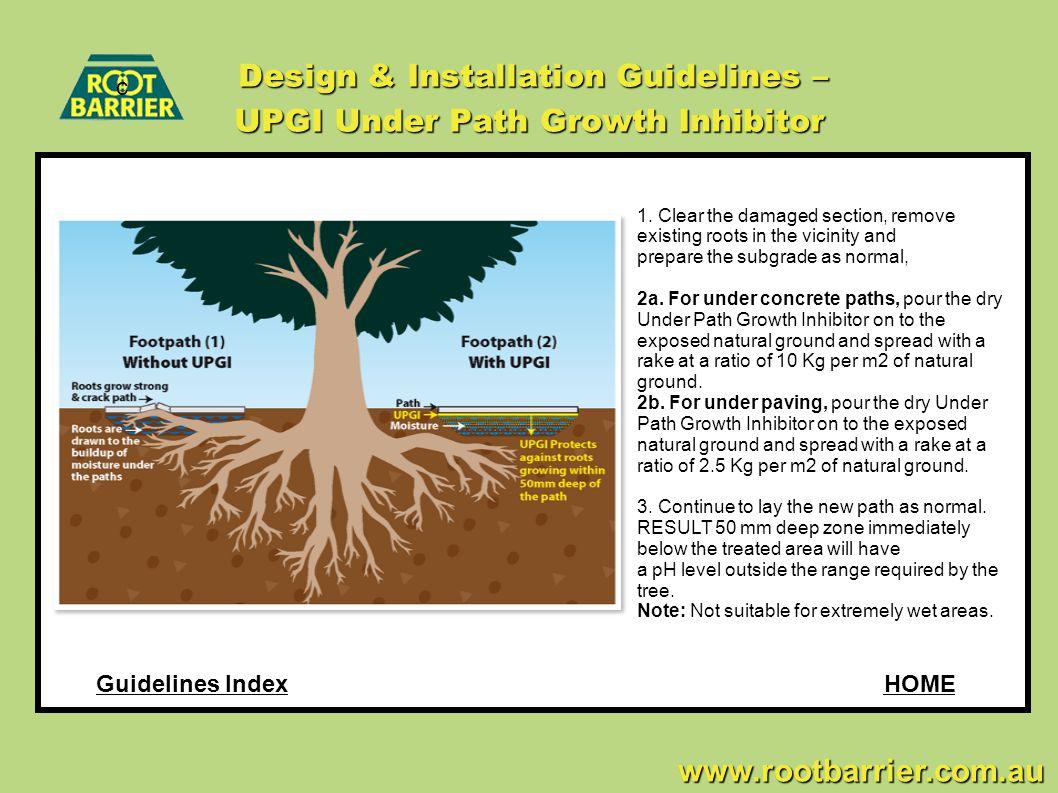 Design & Installation Guidelines – UPGI Under Path Growth Inhibitor