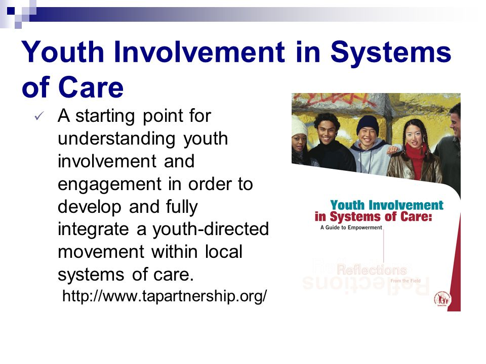 Youth Involvement in Systems of Care