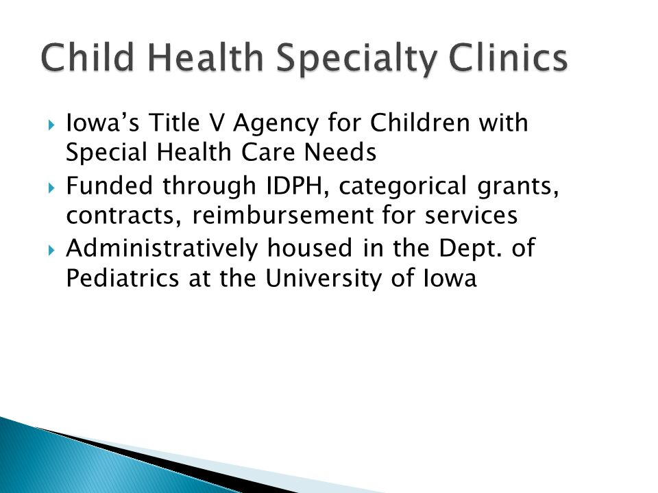 Child Health Specialty Clinics