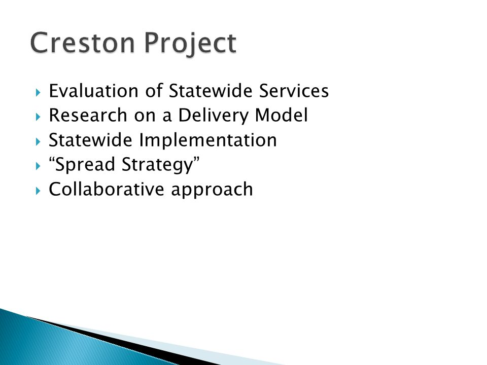 Creston Project Evaluation of Statewide Services