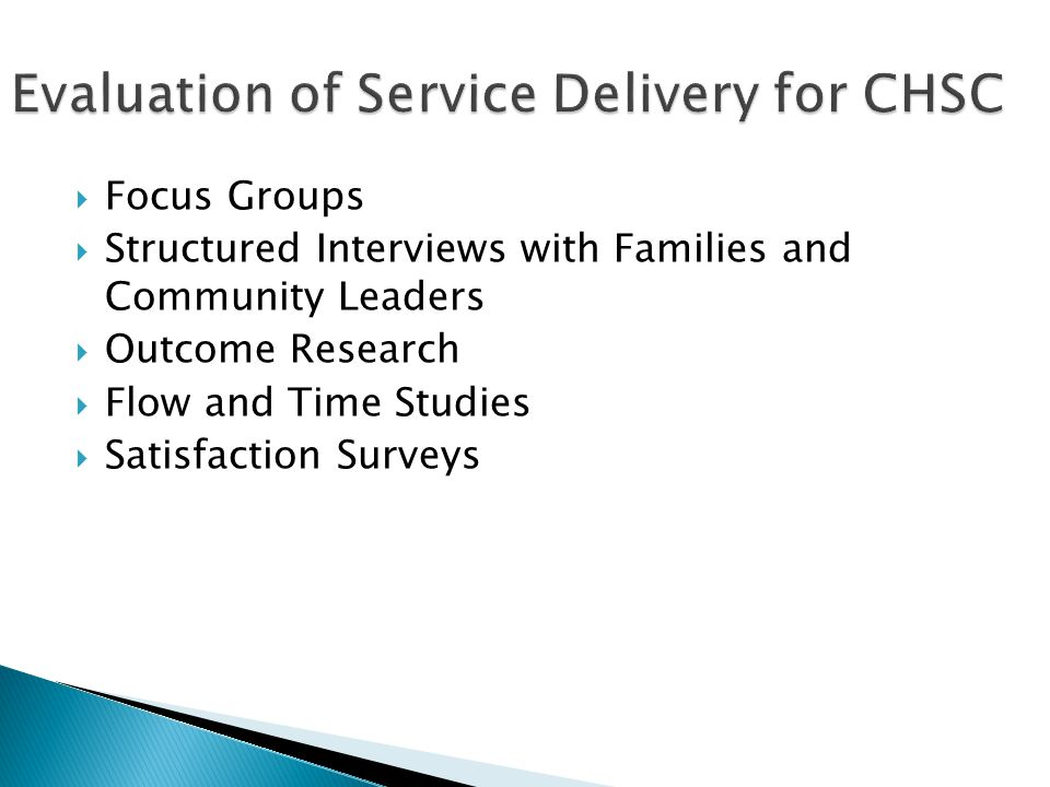 Evaluation of Service Delivery for CHSC