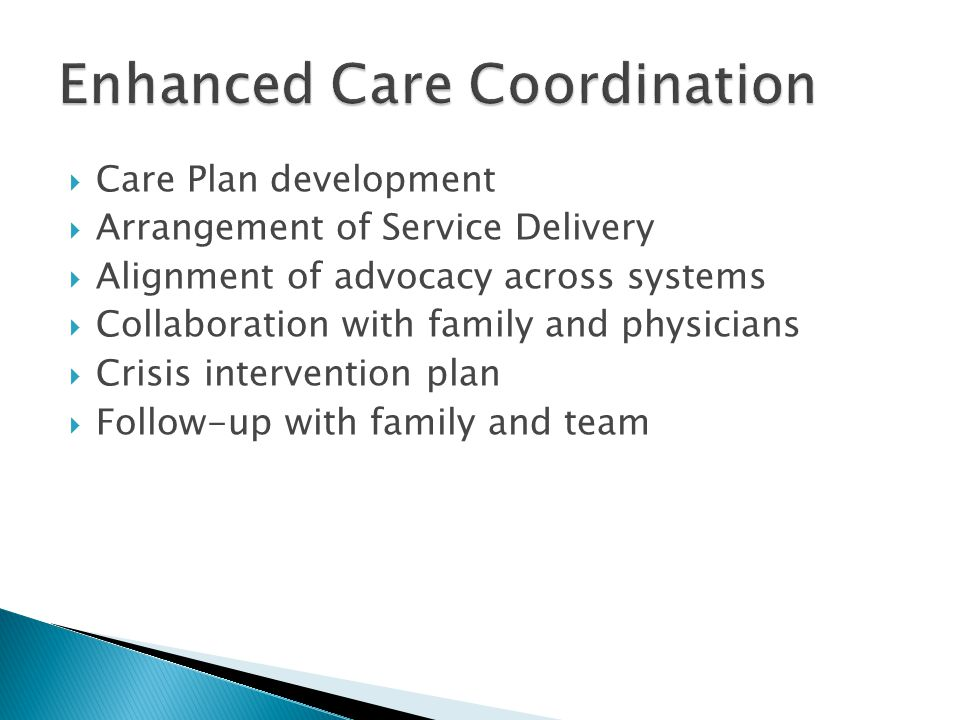 Enhanced Care Coordination