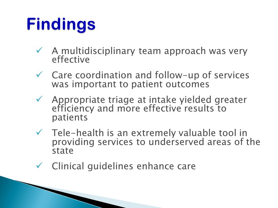 Findings A multidisciplinary team approach was very effective