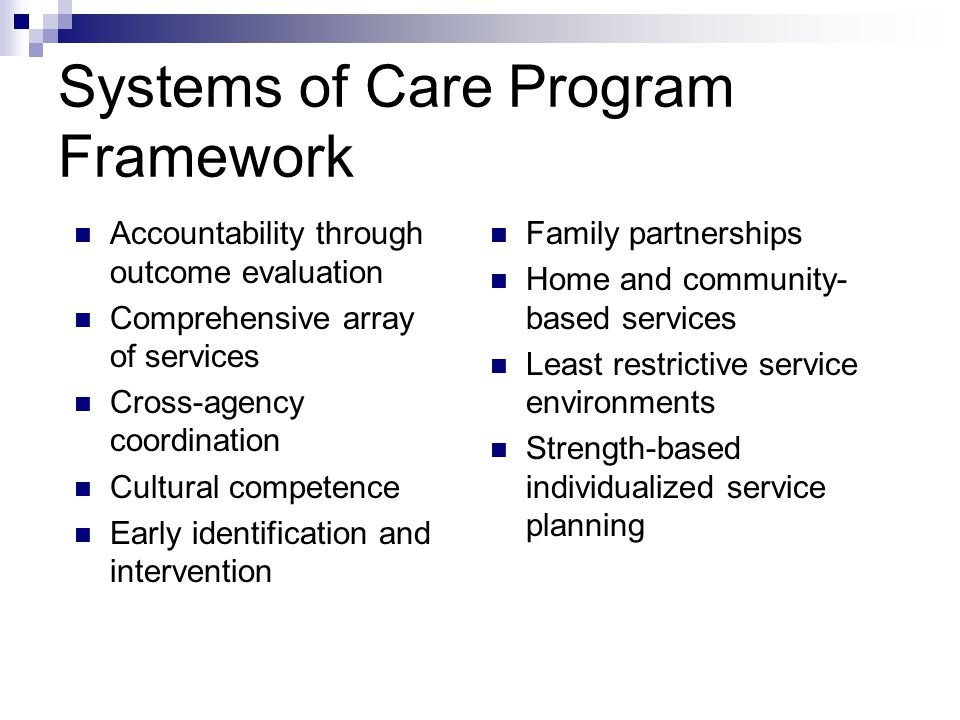 Systems of Care Program Framework