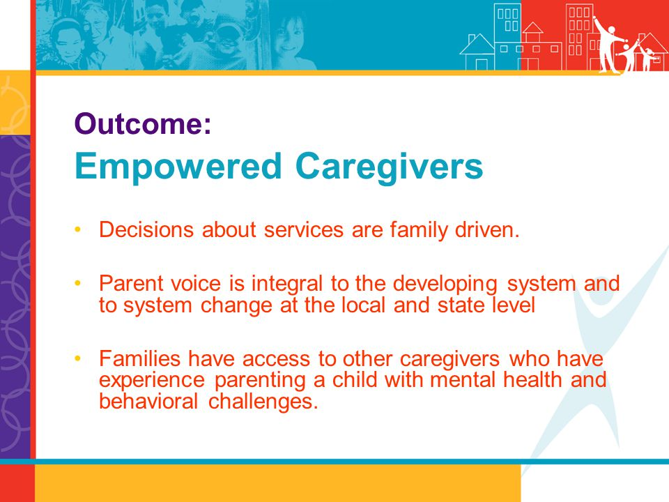 Outcome: Empowered Caregivers