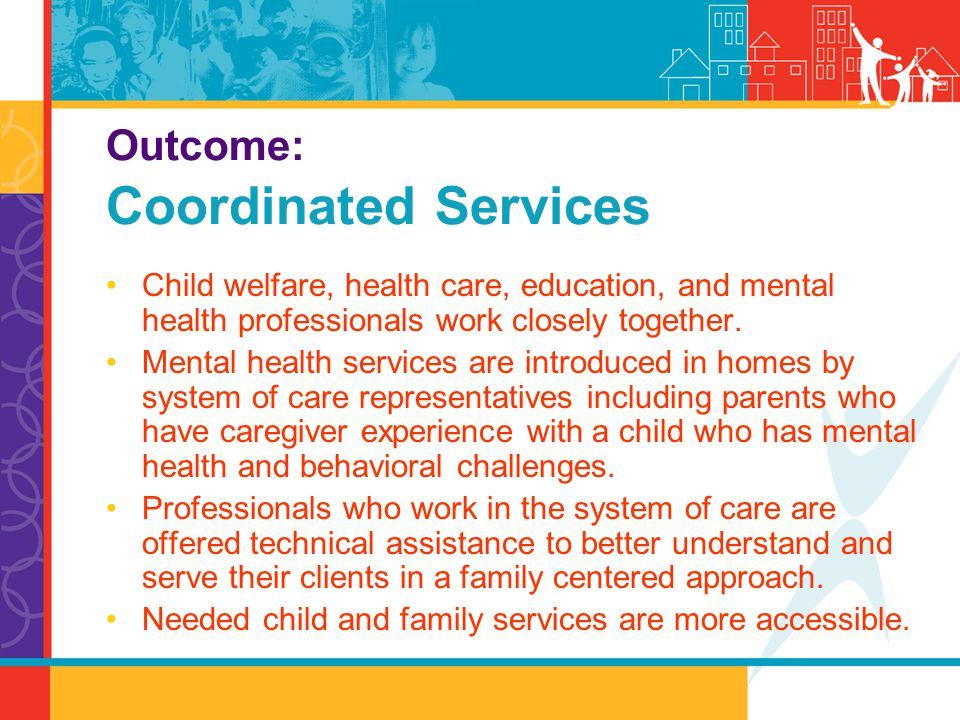 Outcome: Coordinated Services