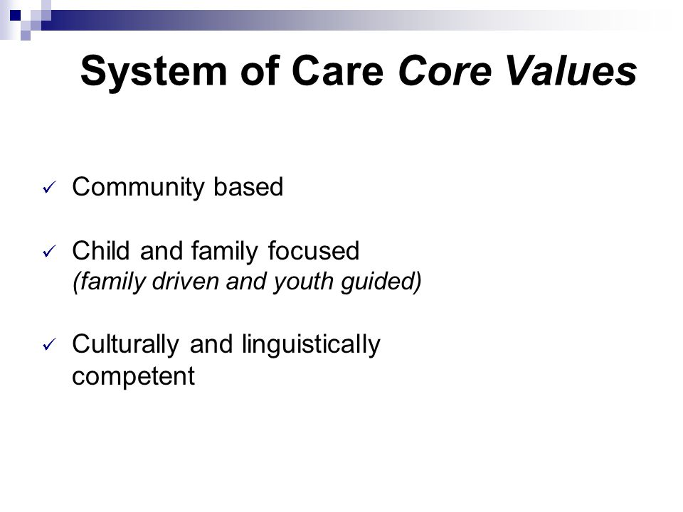System of Care Core Values