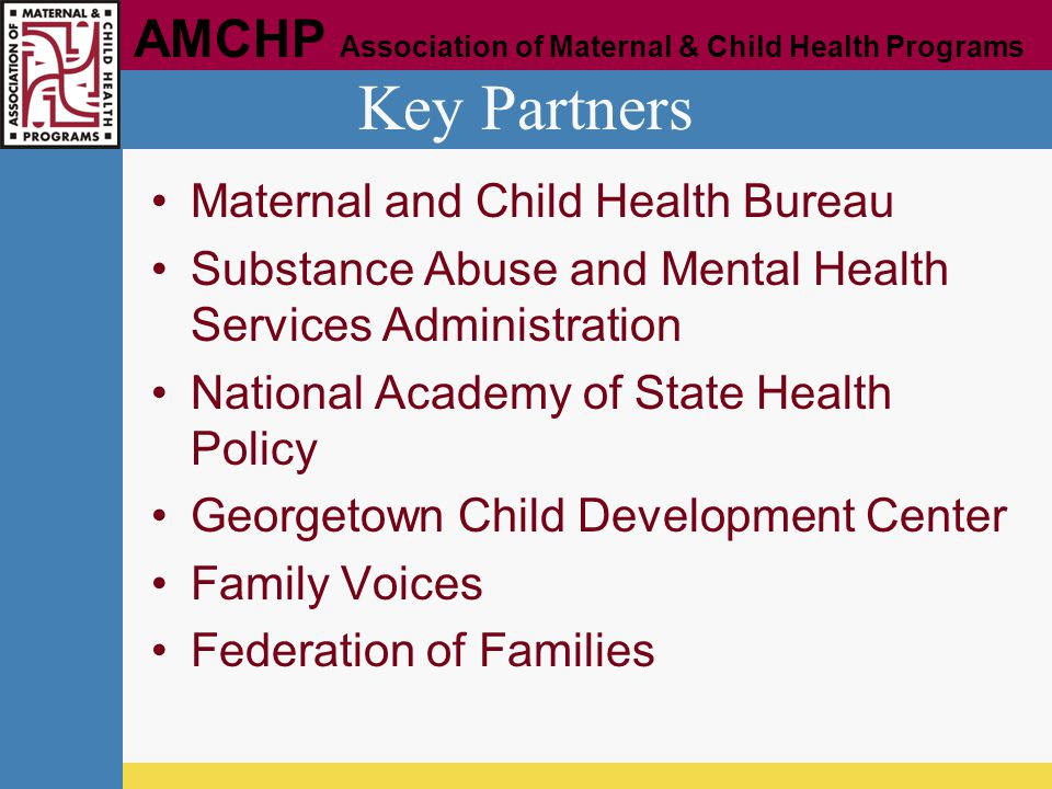 Key Partners Maternal and Child Health Bureau