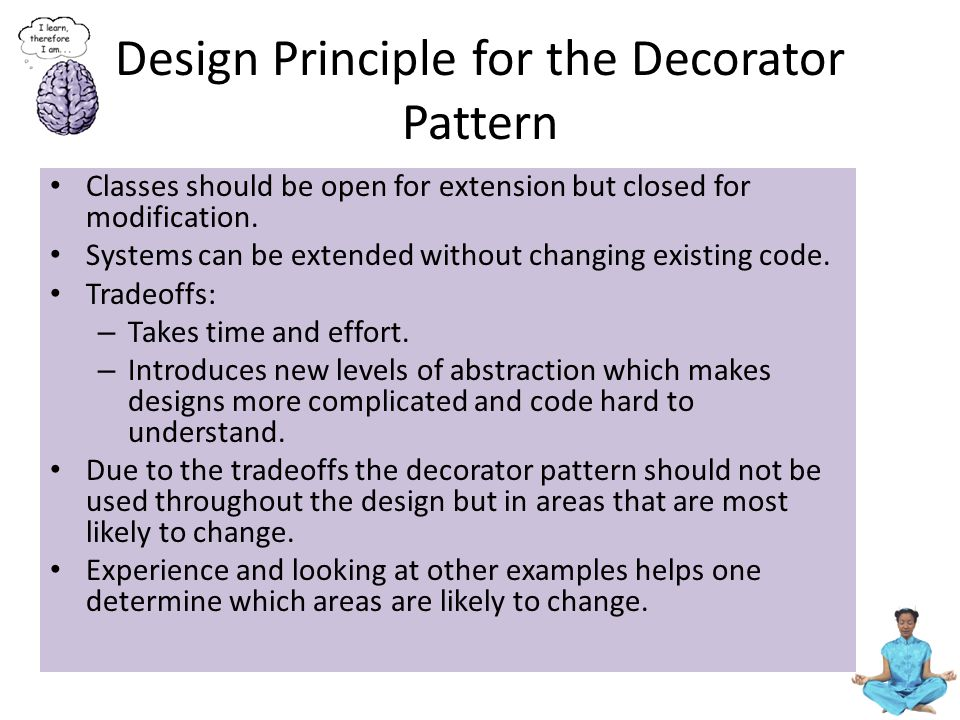 Design Principle for the Decorator Pattern