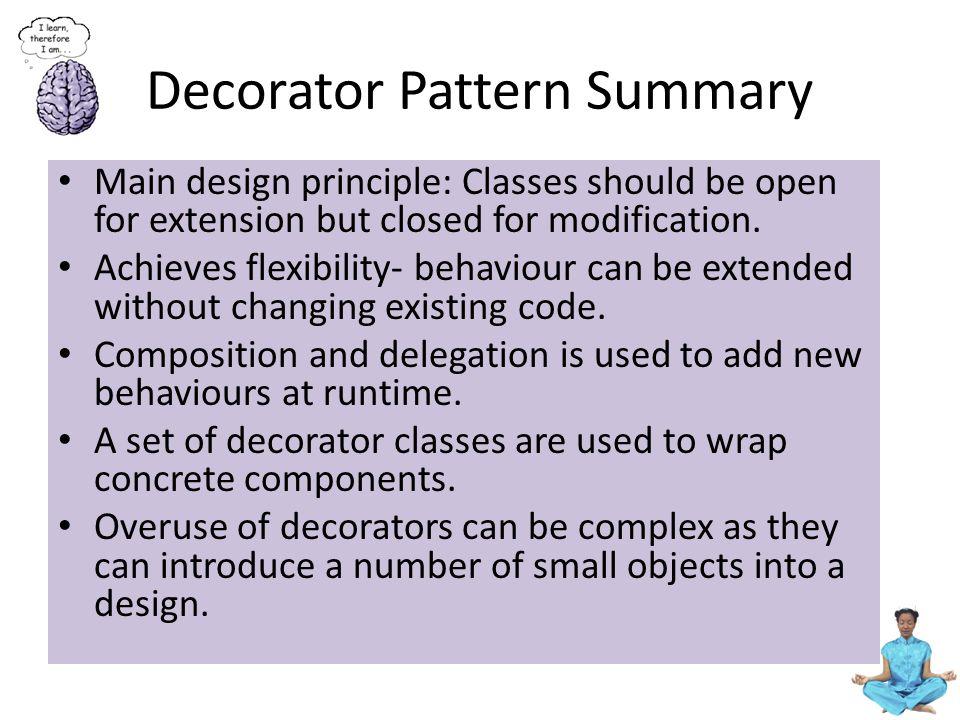 Decorator Pattern Summary