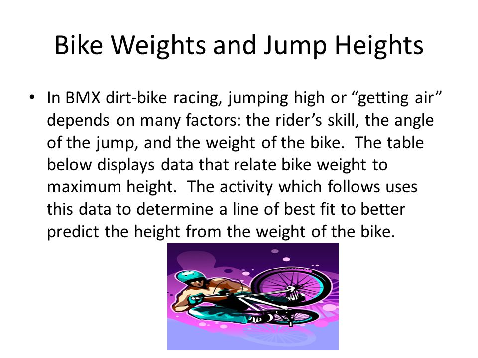 Bike Weights and Jump Heights