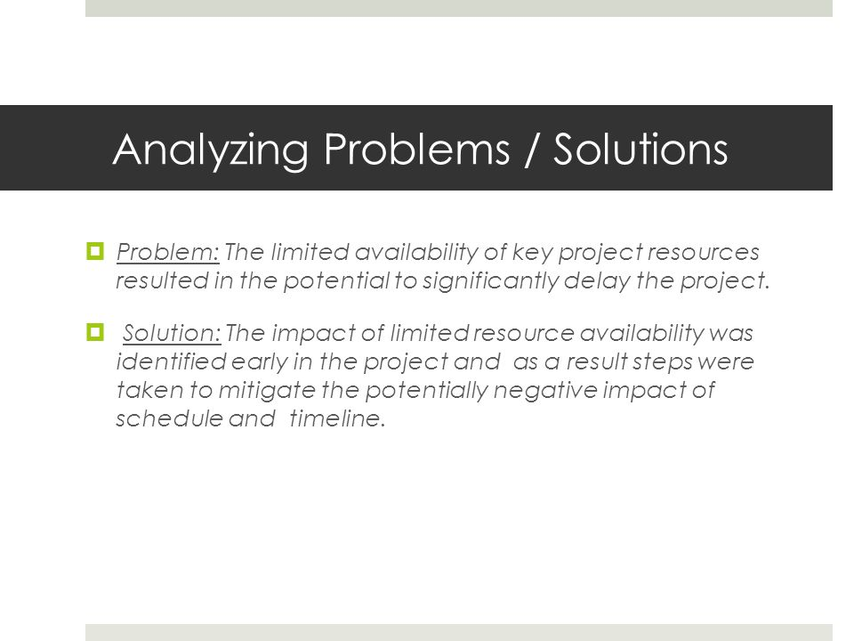 Analyzing Problems / Solutions