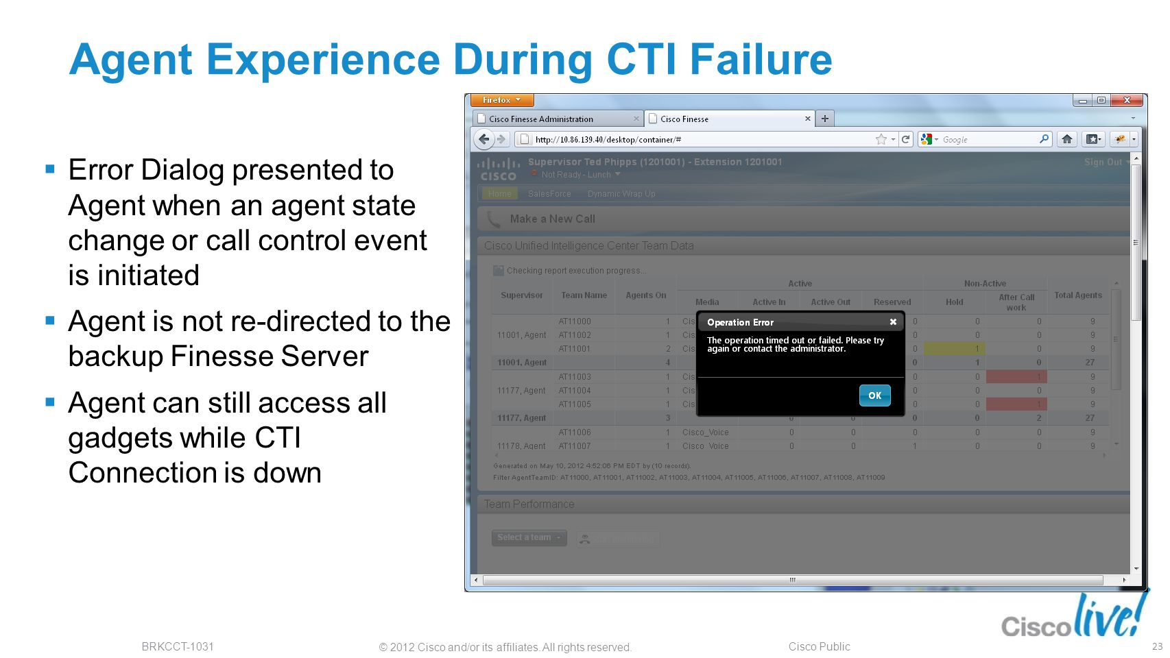 Agent Experience During CTI Failure
