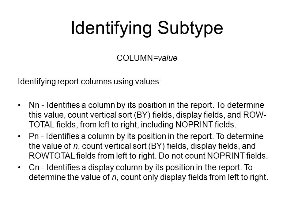 Identifying Subtype COLUMN=value