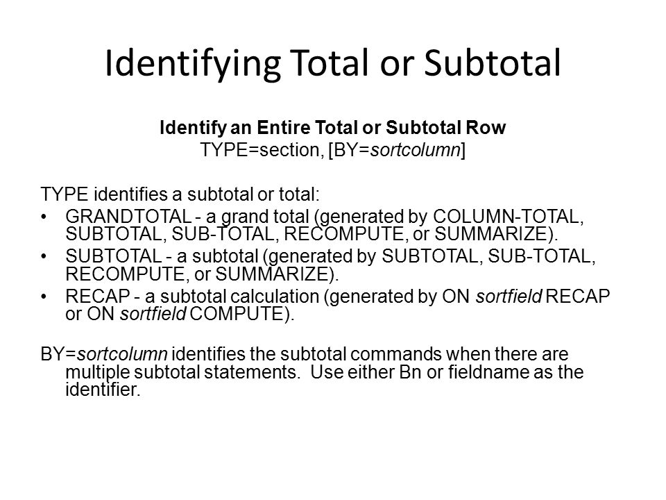 Identifying Total or Subtotal