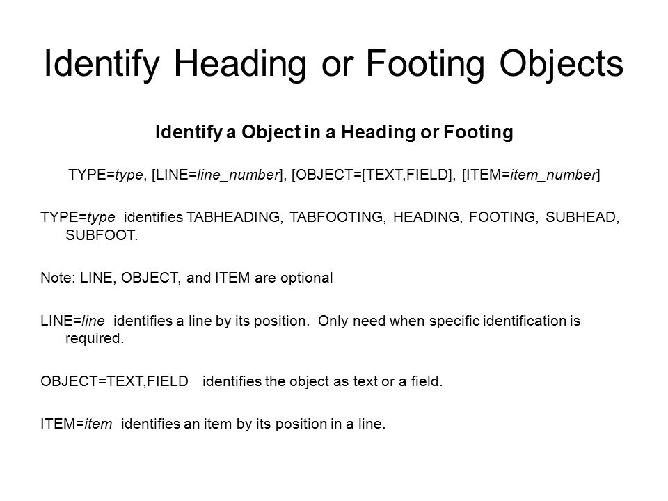 Identify Heading or Footing Objects