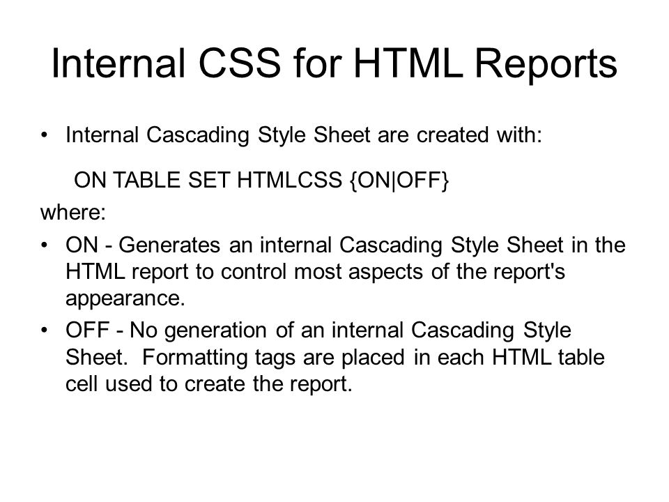 Internal CSS for HTML Reports