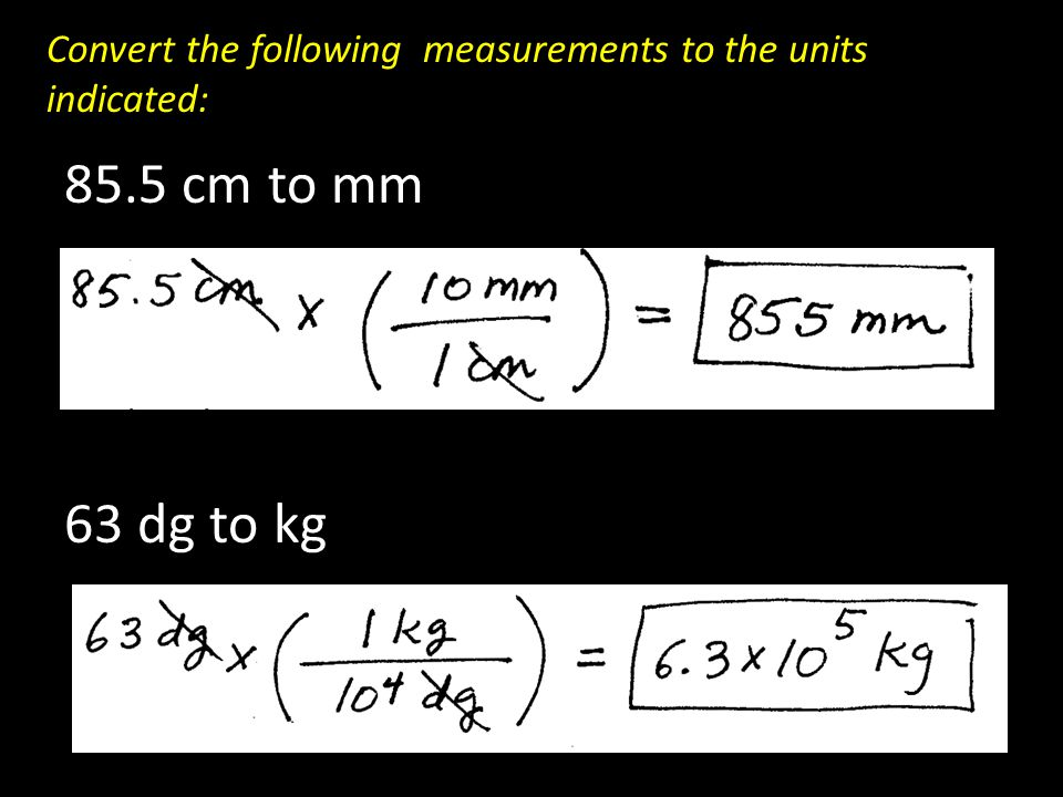 Convert the following measurements to the units indicated: