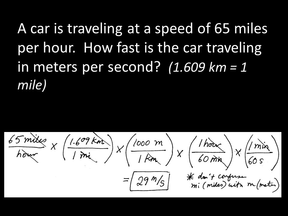 A car is traveling at a speed of 65 miles per hour