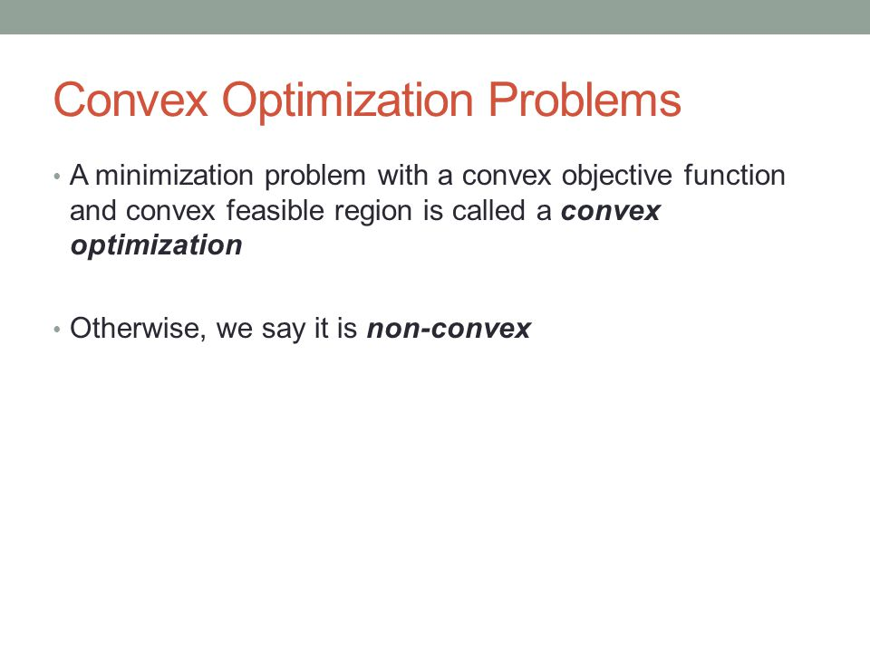 Convex Optimization Problems