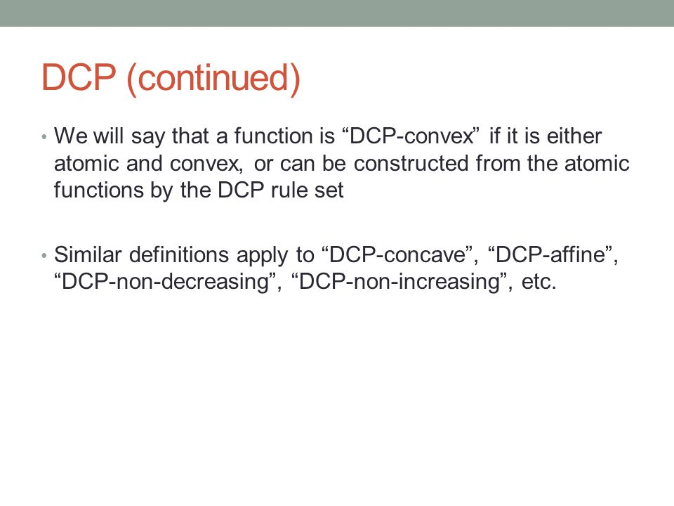 DCP (continued)