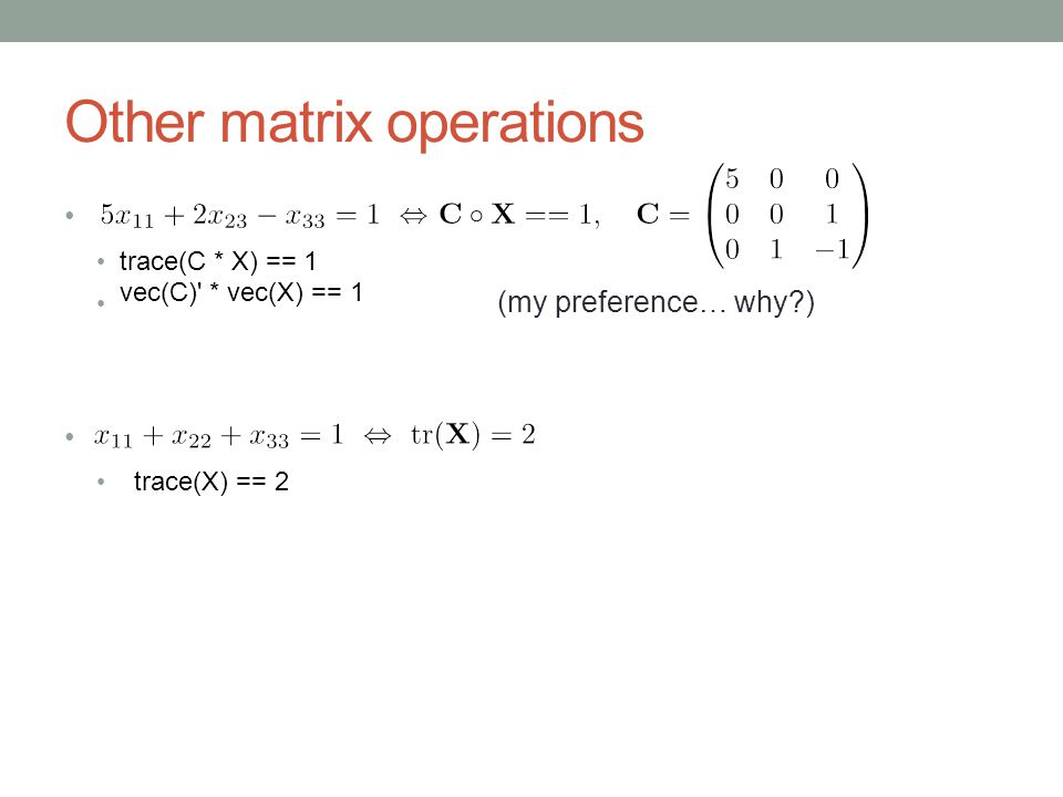 Other matrix operations