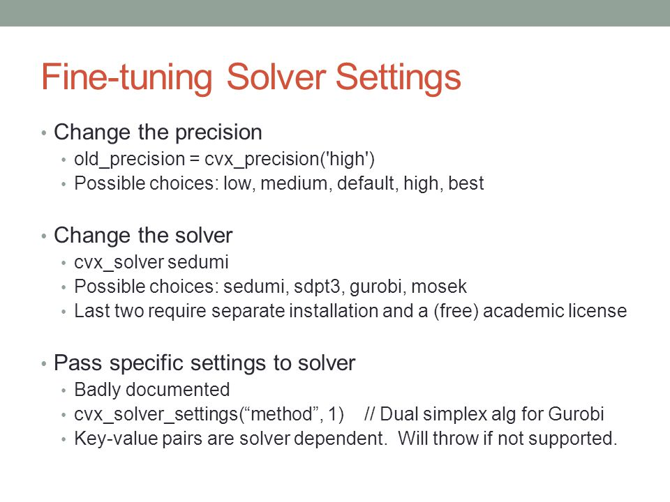 Fine-tuning Solver Settings