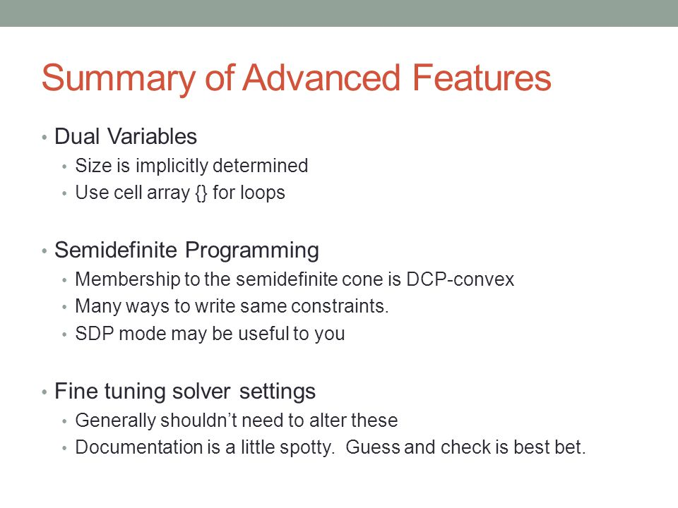 Summary of Advanced Features