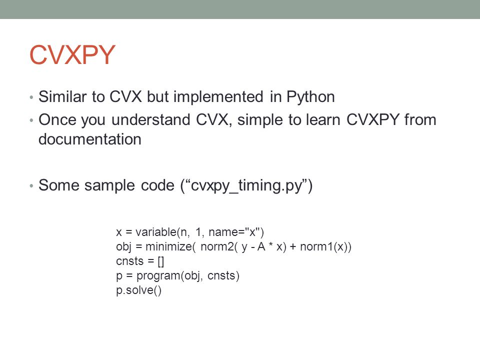 CVXPY Similar to CVX but implemented in Python