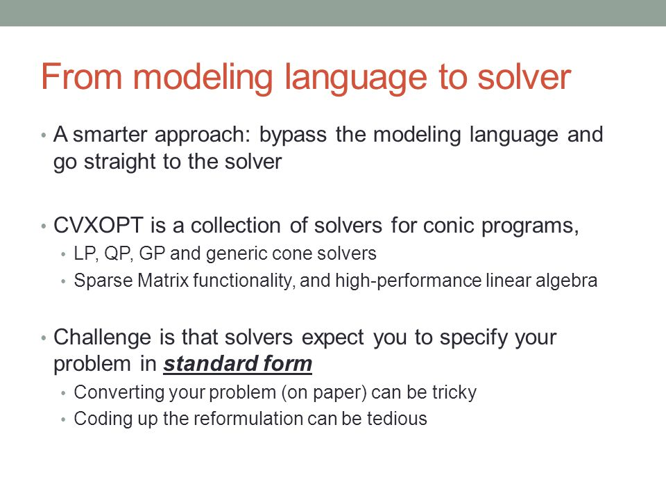 From modeling language to solver
