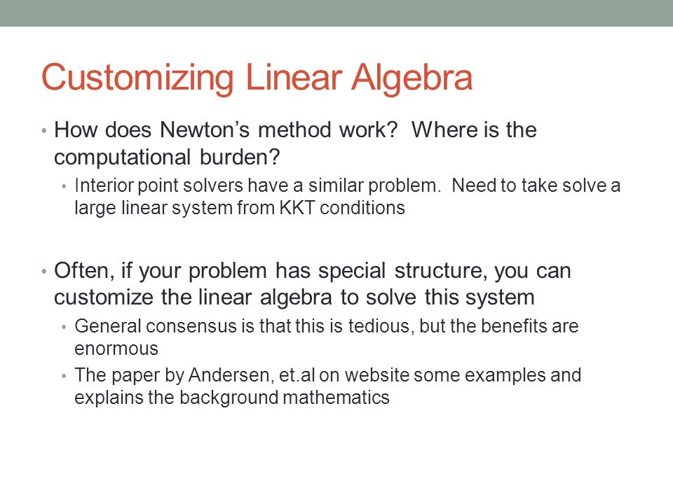 Customizing Linear Algebra