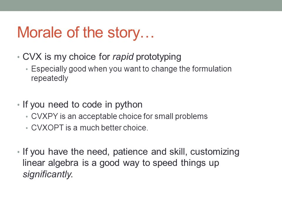 Morale of the story… CVX is my choice for rapid prototyping
