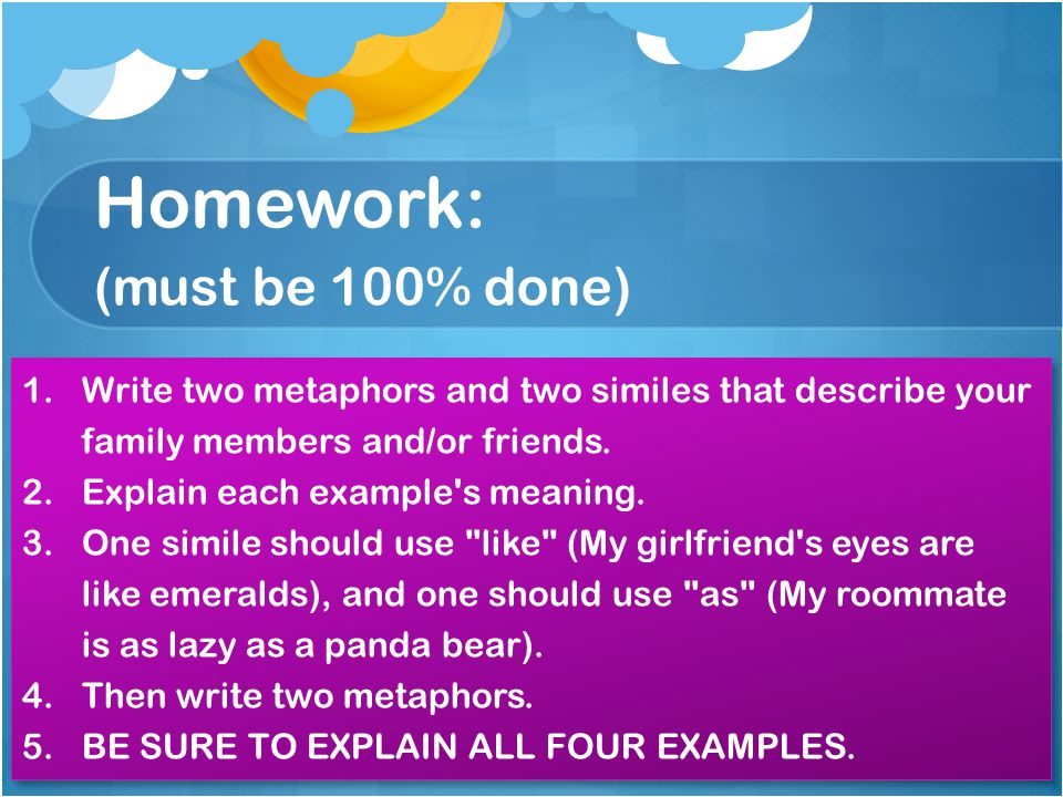 Homework: (must be 100% done)