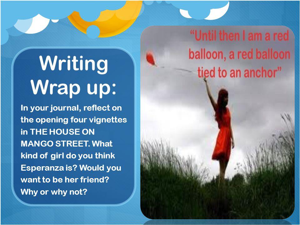 Writing Wrap up: