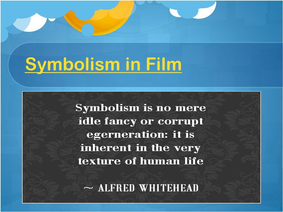 Symbolism in Film