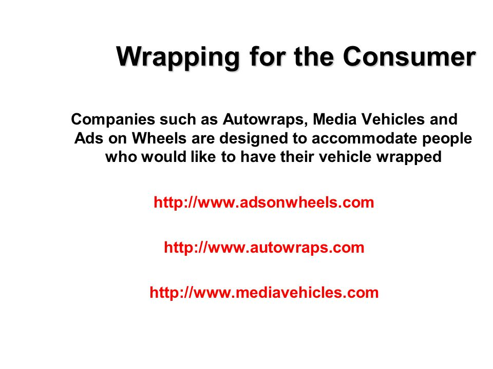 Wrapping for the Consumer