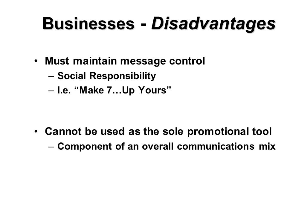 Businesses - Disadvantages