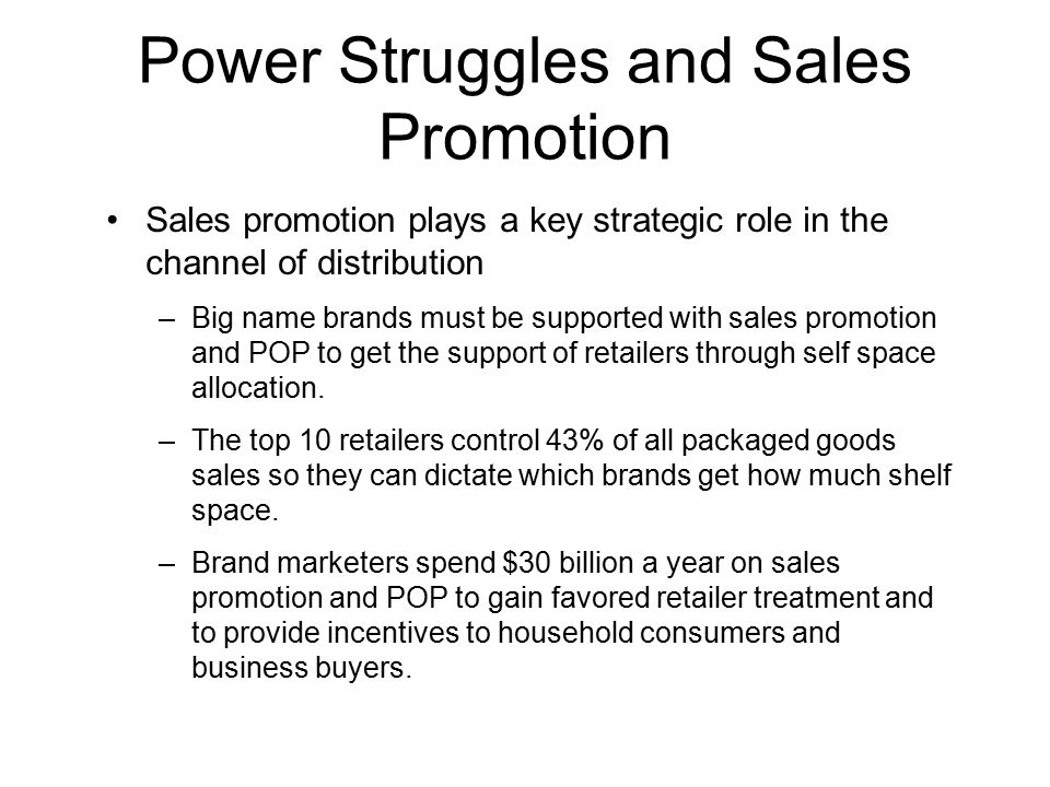 Power Struggles and Sales Promotion