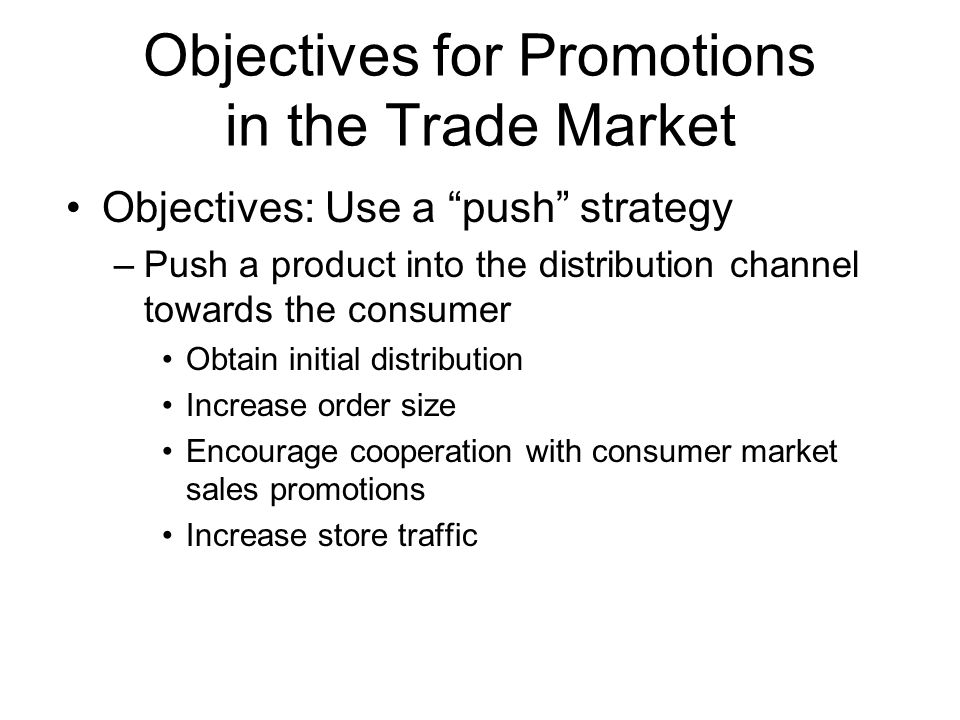Objectives for Promotions in the Trade Market