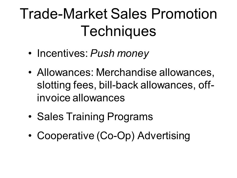 Trade-Market Sales Promotion Techniques