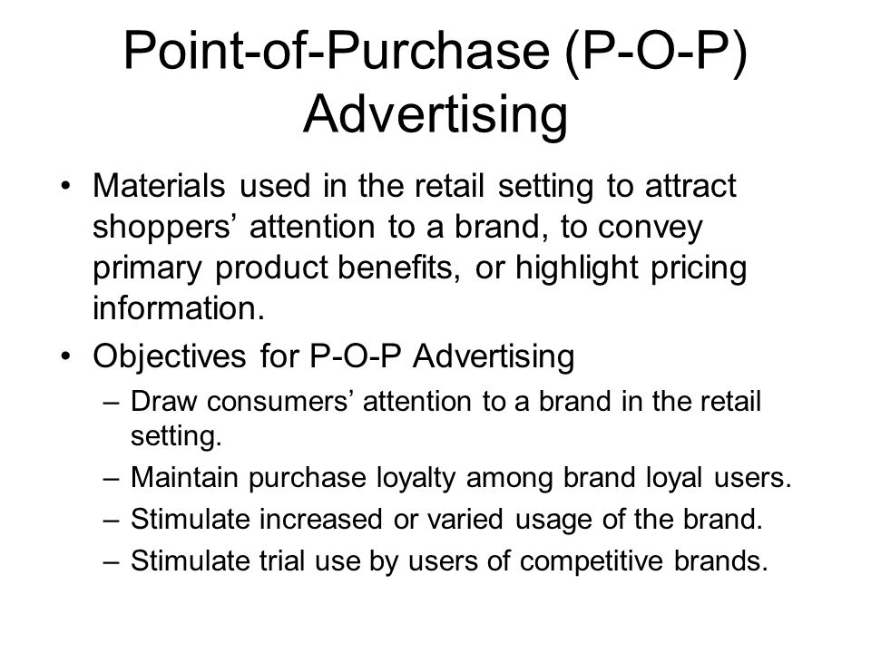 Point-of-Purchase (P-O-P) Advertising