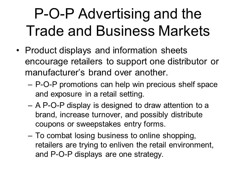 P-O-P Advertising and the Trade and Business Markets