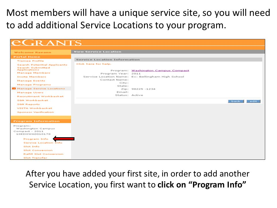 Most members will have a unique service site, so you will need to add additional Service Locations to your program.