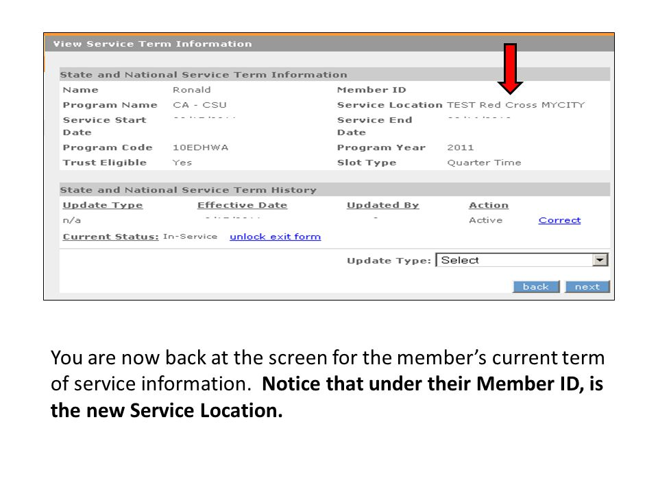 You are now back at the screen for the member's current term of service information.
