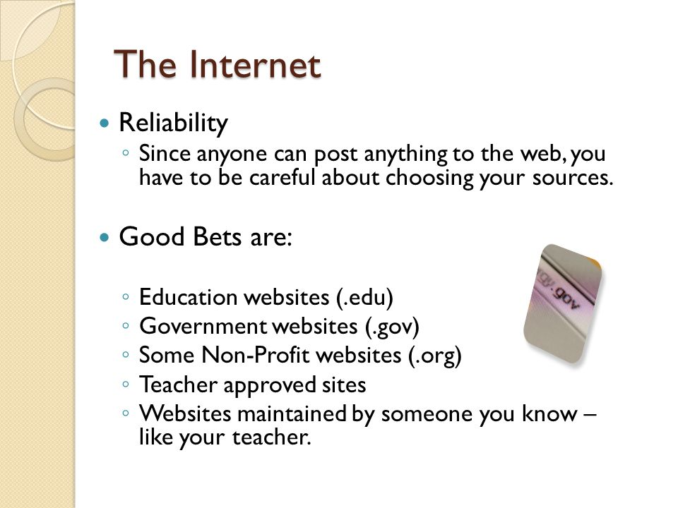 The Internet Reliability Good Bets are: